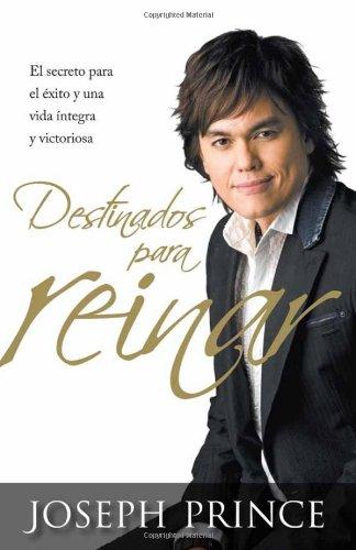 Destinados Para Reinar = Destined to Reign 9781621361039