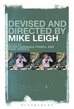 Devised and Directed by Mike Leigh 9781623565992