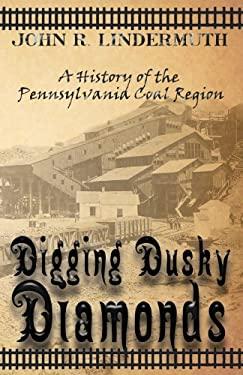 Digging Dusky Diamonds