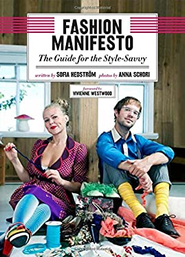 Fashion Manifesto: The Style-Smart Handbook 9781620870600