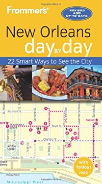 Frommer's Day-By-Day Guide to New Orleans