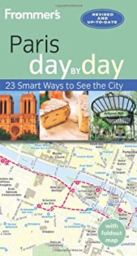 Frommer's Day-By-Day Guide to Paris
