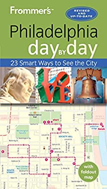 Frommer's Day-By-Day Guide to Philadelphia