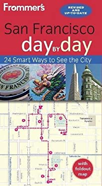Frommer's Day-By-Day Guide to San Francisco