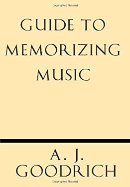 Guide to Memorizing Music