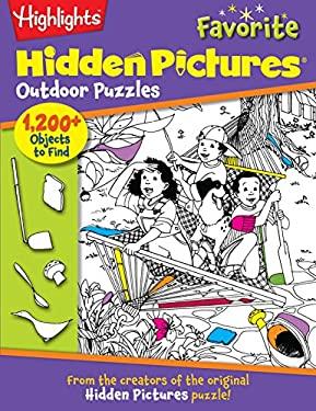 Highlights Hidden Pictures Favorite Outdoor Puzzles (Favorite Hidden Pictures#174;)