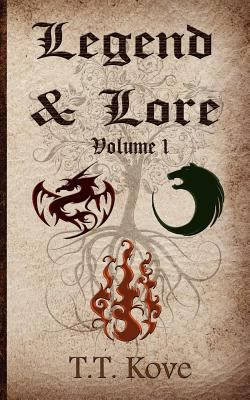 Legend & Lore, Volume One 9781620040034