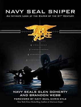 Navy Seal Sniper: An Intimate Look at the Sniper of the 21st Century 9781620871966