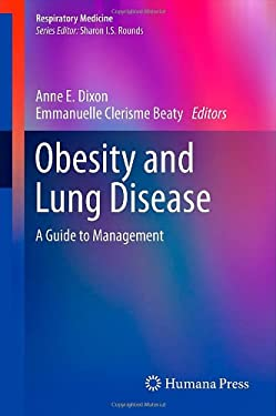 Obesity and Lung Disease: A Guide to Management 9781627030526