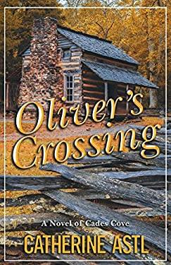 Oliver's Crossing: A Novel of Cades Cove