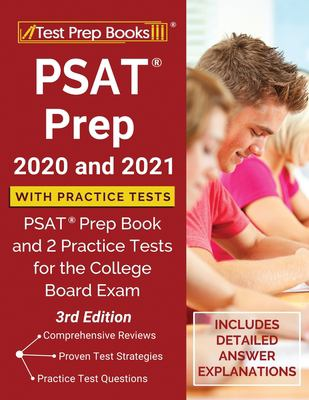 PSAT Prep 2020 and 2021 with Practice Tests: PSAT Prep Book and 2 Practice Tests for the College Board Exam [3rd Edition]
