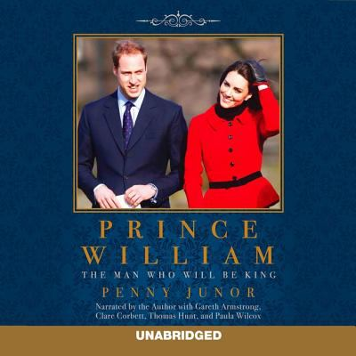 Prince William: The Man Who Will Be King 9781620642375