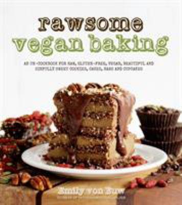 Rawsome Vegan Baking 9781624140556