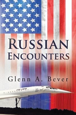 Russian Encounters: A Memoir