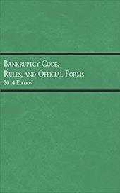 Sepinuck's Bankruptcy Code, Rules, and Official Forms, 2014 (Selected Statutes) 23003066