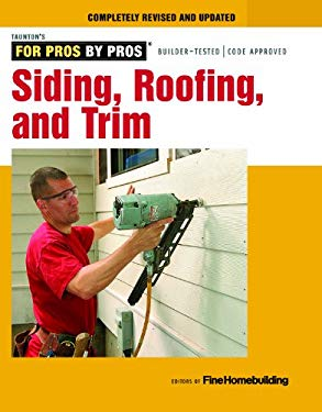 Siding, roofing, and trim: Completely revised and updated 9781627103862