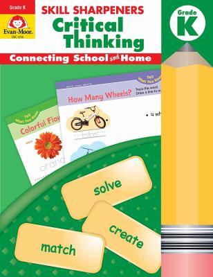 Skill Sharpeners: Critical Thinking, Grade K