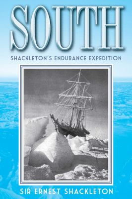 South: Shackleton's Endurance Expedition 9781620874363