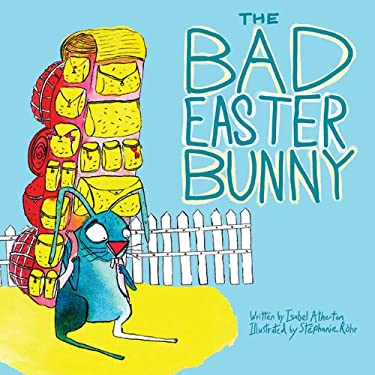 The Bad Easter Bunny 9781620875001