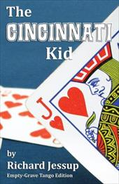 The Cincinnati Kid - Empty-Grave Tango Edition 16928230