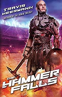 The Hammer Falls