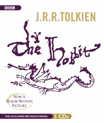 The Hobbit: A BBC Full-Cast Radio Drama 9781620641132