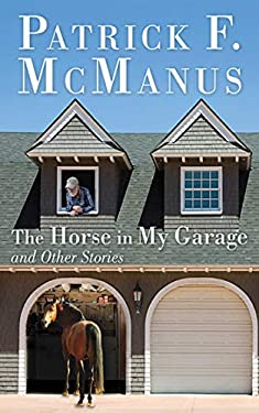 The Horse in My Garage and Other Stories 9781620870648