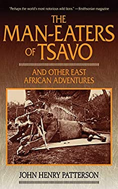 The Man-Eaters of Tsavo and Other East African Adventures 9781620874066