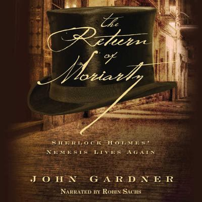 The Return of Moriarty: Sherlock Holmes' Nemesis Lives Again 9781620642665