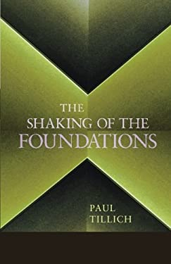 The Shaking of the Foundations 9781620322949