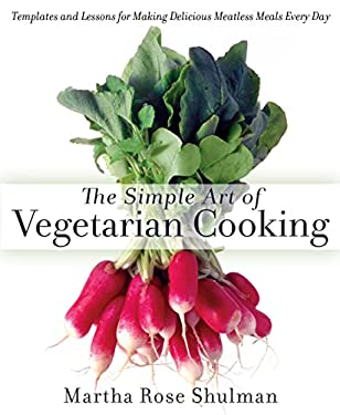 The Simple Art of Vegetarian Cooking 9781623361297