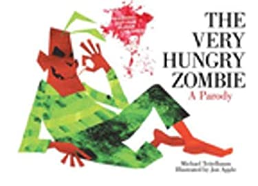 The Very Hungry Zombie: A Parody 9781620871829