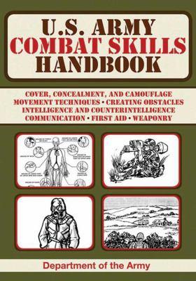 U.S. Army Combat Skills Handbook 9781620874776