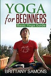 Yoga for Beginners: Basic Yoga Guide 21311915