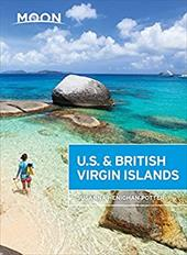 Moon U.S. & British Virgin Islands (Moon Handbooks) 23726720