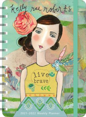 """Kelly Rae Roberts 2021 - 2022 On-the-Go Weekly Planner: 17-Month Calendar with Pocket (Aug 2021 - Dec 2022, 5"""" x 7"""" closed): Live Brave"""