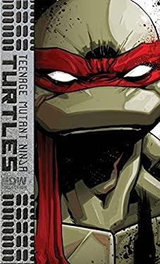 Teenage Mutant Ninja Turtles: the IDW Collection Volume 1 : The IDW Collection Volume 1