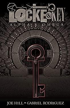 Locke and Key Volume 6: Alpha and Omega : Alpha and Omega