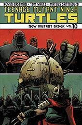 Teenage Mutant Ninja Turtles Volume 10: New Mutant Order (Teenage Mutant Ninja Turtles Ongoing Tp) 22605317