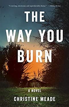 The Way YouBurn: A Novel