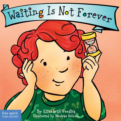Waiting Is Not Forever (Best Behavior® Board Book Series)