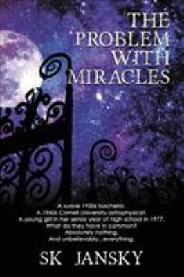 The Problem with Miracles