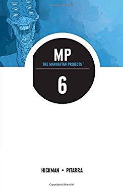 The Manhattan Projects Volume 6: Sun Beyond the Stars (Manhattan Projects Tp)