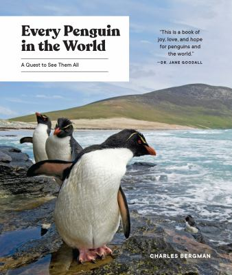 Every Penguin in the World: A Quest to See Them All as book, audiobook or ebook.