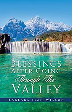 Blessings After Going Through The Valley