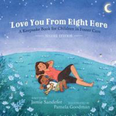 Love You From Right Here: Second Edition