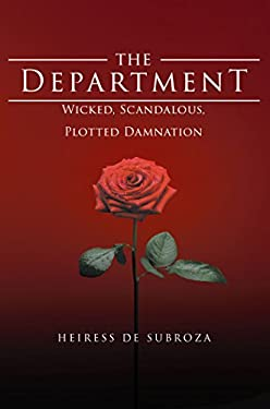 The Department: Wicked, Scandalous, Plotted Damnation