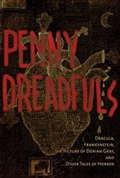 The Penny Dreadfuls: Tales of Horror: Dracula, Frankenstein, and The Picture of Dorian Gray 23134334