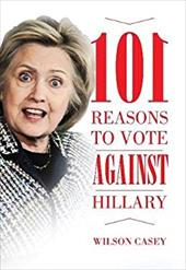 101 Reasons to Vote against Hillary 23298673