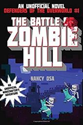 The Battle of Zombie Hill: Defenders of the Overworld #1 22713279